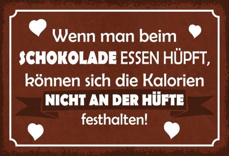 Blechschild Spruch Wenn man beim Schokolade essen hüpft... Metallschild 20x30 Deko