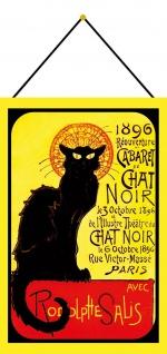 Blechschild Le Chat Noir 1896 Cabaret Reklame Metallschild Deko 20x30 mit Kordel