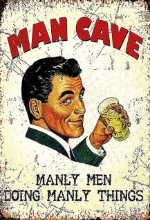 Man Cave manly men doing manly things Metallschild 20x30cm tin sign