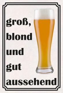 Blechschild groß blond und gut aussehend Sprüche Metallschild Wanddeko 20x30 cm tin sign