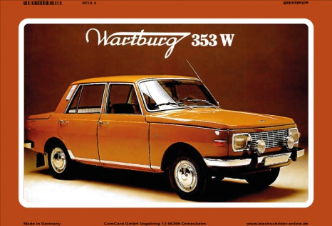 Wartburg 353W auto orange blechschild