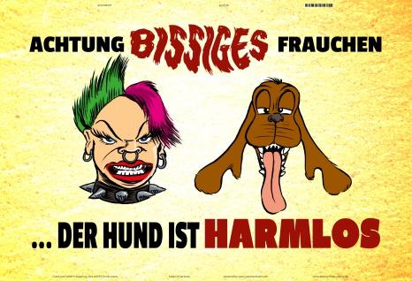 Achtung bissiges frauchen..der hund ist harmlos! blechschild lustig comic