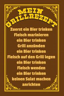 Blechschild Spruch Mein Grillrezept Metallschild Wanddeko 20x30 cm tin sign