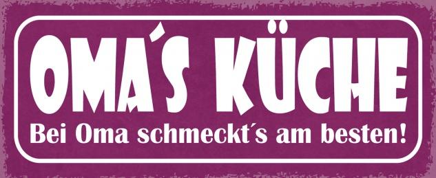 Blechschild Spruch OMA'S KÜCHE - Bei Oma schmeckt's am besten ! Metallschild 27x10 Deko tin sign