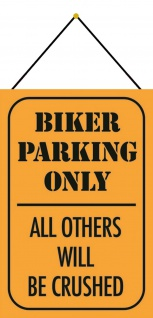 Blechschild Biker Parking only all others will be crushed Deko 20x30 mit Kordel