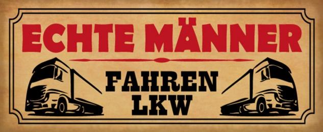 Blechschild Spruch Auto Echte Männer fahren LKW Metallschild 27x10 cm Wanddeko tin sign
