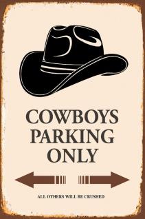 Cowboys Parking only Blechschild 20x30