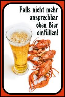 """"""" Falls nicht ansprechbar oben Bier einfüllen!"""" spruchshild, lustig, blechchild, kniepe, party"""