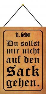 Blechschild Spruch 11. Gebot Metallschild Deko 20x30 tin sign mit Korde