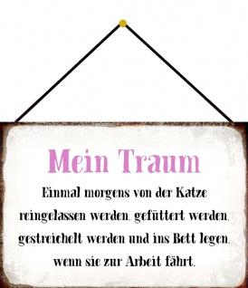 Blechschild Spruch Mein Traum...Metallschild 20x30 Deko m. Kordel