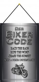 Blechschild Motorrad Der Motorrad Biker Code graues Metallschild 20x30 m.Kordel