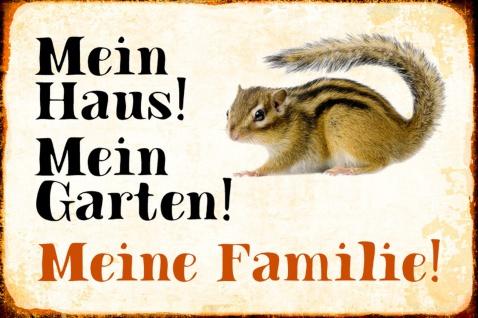 Blechschild Eichhörnchen Mein Haus! Mein Garten! Metallschild Wanddeko 20x30 cm tin sign