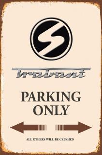 Trabant Parking only blechschild - Vorschau