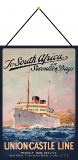 Blechschild Nostalgie Steamship to South Africa Metallschild 20x30 mit Kordel