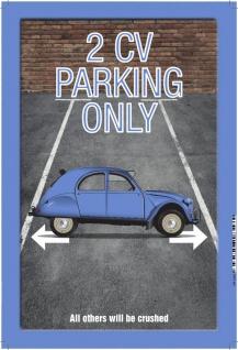 2 CV Parking only Blechschild 20x30