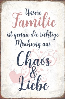 Blechschild Spruch Familie Mischung Chaos Liebe Metallschild Wanddeko 20x30 cm tin sign