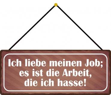 Schatzmix Blechschild Spruch Ich liebe meinen Job... Metallschild 27x10 Wanddeko m. Kordel