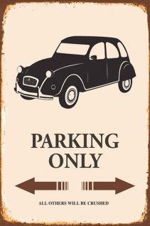 citroen ente Parking only blechschild
