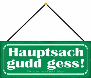 Schatzmix Blechschild Hauptsach gudd gess! Metallschild Wanddeko 27x10 cm mit Kordel