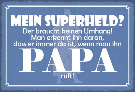 Blechschild Spruch Mein Superheld - Papa Metallschild Wanddeko 20x30 cm tin sign