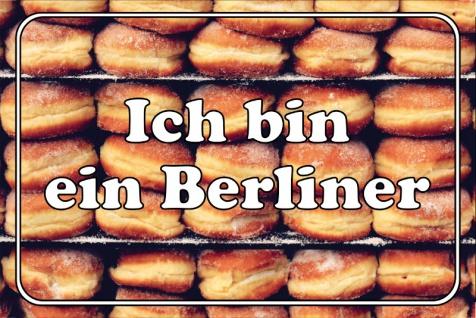 """"""" Ich bin ein Berliner"""" - spruchschild, lustig, blechschild, berliner, donut, diät"""