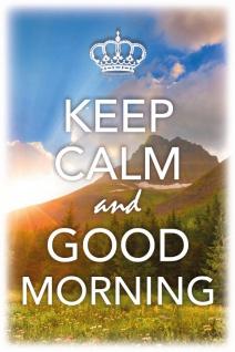 Keep Calm and Good Morning Blechschild 20x30 cm