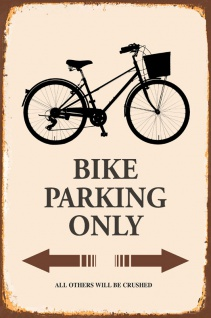 Bike fahrrad Parking only blechschild