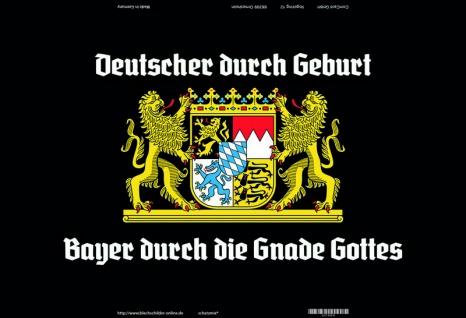 """"""" Deutsche durch geburt, Bayer durch Gnade Gottes"""" Bayern Wappen blechschild"""