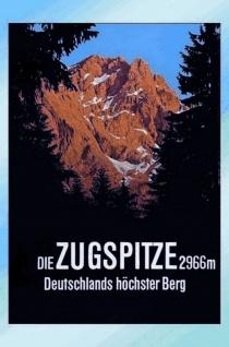 Schatzmix Blechschild Zugspitze 2966m Deutschlands Höchster Berg Metallschild 20x30 cm Wanddeko tin sign