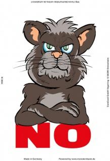 """"""" No"""" - spruchschild, lustig, katze, blechschild, metallschild, dekoschild, comic"""