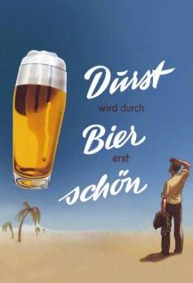 Retro: Durst wird durch Bier erst schön (Mann in Wüste) Blechschild 20x30 cm