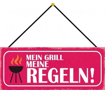 Schatzmix Blechschild Mein Grill meine Regeln Metallschild 27x10cm Deko tin sign m. Kordel