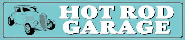 Blechschild Hot Rod Garage Straßenschild Metallschild 46x10 cm Wanddeko tin sign