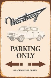 Wartburg Parking only blechschild