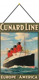 Blechschild Schiff Cunard Line Europa Amerika Metallschild Deko 20x30 mit Kordel