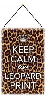 Blechschild Keep Calm & Leopard Print Metallschild Deko 20x30 mit Kordel