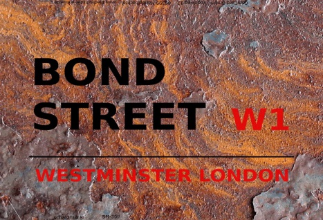 London Street Sign blechschild Bond Street Westminster W1 - rust