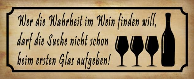Blechschild Spruch Wahrheit im Wein Metallschild 27x10 cm Wanddeko tin sign