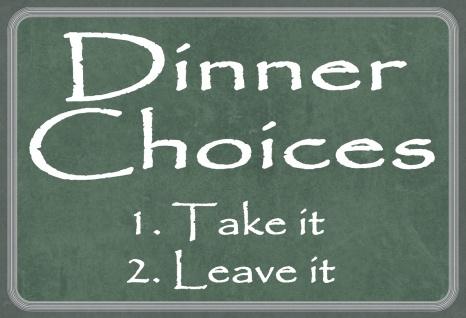 Blechschild Spruch Dinner Choices... Metallschild 20x30 Deko tin sign