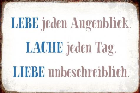 Blechschild Spruch Lebe jeden Augenblick. Lache ... Metallschild Wanddeko 20x30 cm tin sign