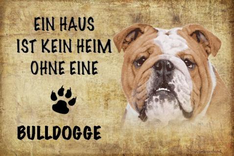 Ein haus ist kein heim ohne einen Bulldogge hund blechschild