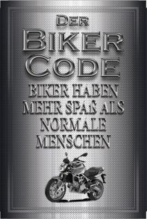Blechschild Biker Code: Biker haben mehr Spaß Metallschild Deko 20x30 tin sign