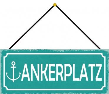 Schatzmix Blechschild Spruch Ankerplatz (türkis Schild mit Anker) 27x10 cm Deko mit Kordel - Vorschau