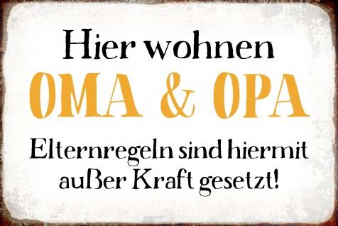 Blechschild Spruch Hier Wohnen Oma & Opa Metallschild Wanddeko 20x30 cm tin sign