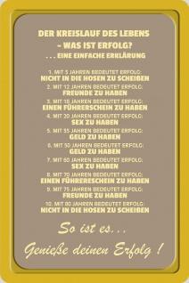Blechschild Spruch Kreislauf des Lebens Metallschild Wanddeko 20x30 cm tin sign