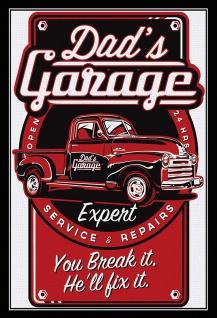 Blechschild Dad's Garage - You Break it. He'll fix it Metallschild 20x30 Deko tin sign