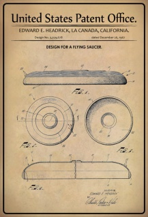 US Patent Office - Design for a Flying Saucer - Entwurf für Fliegende Untertasse - headrick, California 1967 - Design No 3.359.678 - Blechschild