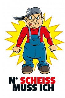 """"""" N Scheiss muss ich"""" blechschild, lustig, comic, metallschild"""