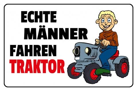 Blechschild Echte Männer fahren Traktor Metallschild Wanddeko 20x30 tin sign