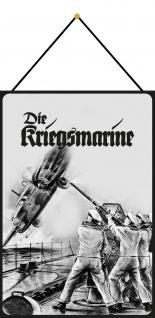 Blechschild Retro Die Kriegsmarine (Soldaten auf Schiff Deko 20x30 m.Kordel